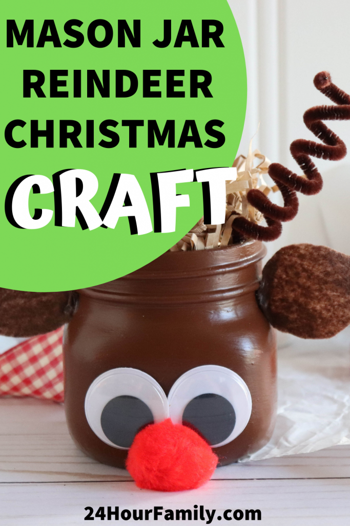 Make This Easy Reindeer Mason Jar Christmas Craft Twentyfourhourfamily Com